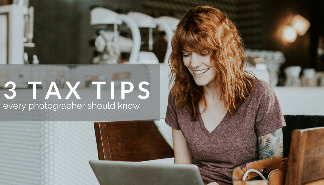 3 Tax Tips Every Photographer Should Know