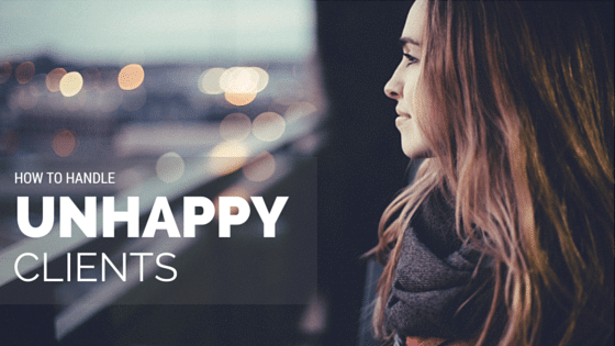 How to Handle an Unhappy Client