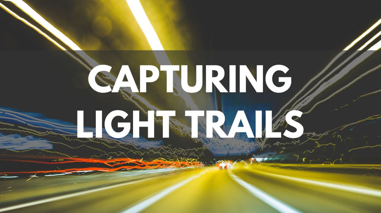 Capturing Light Trails