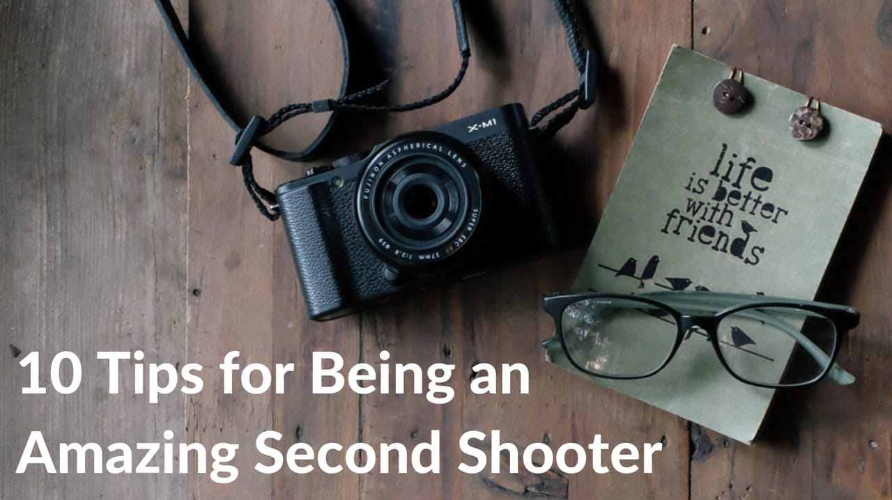 10 Tips on Being a Second Shooter