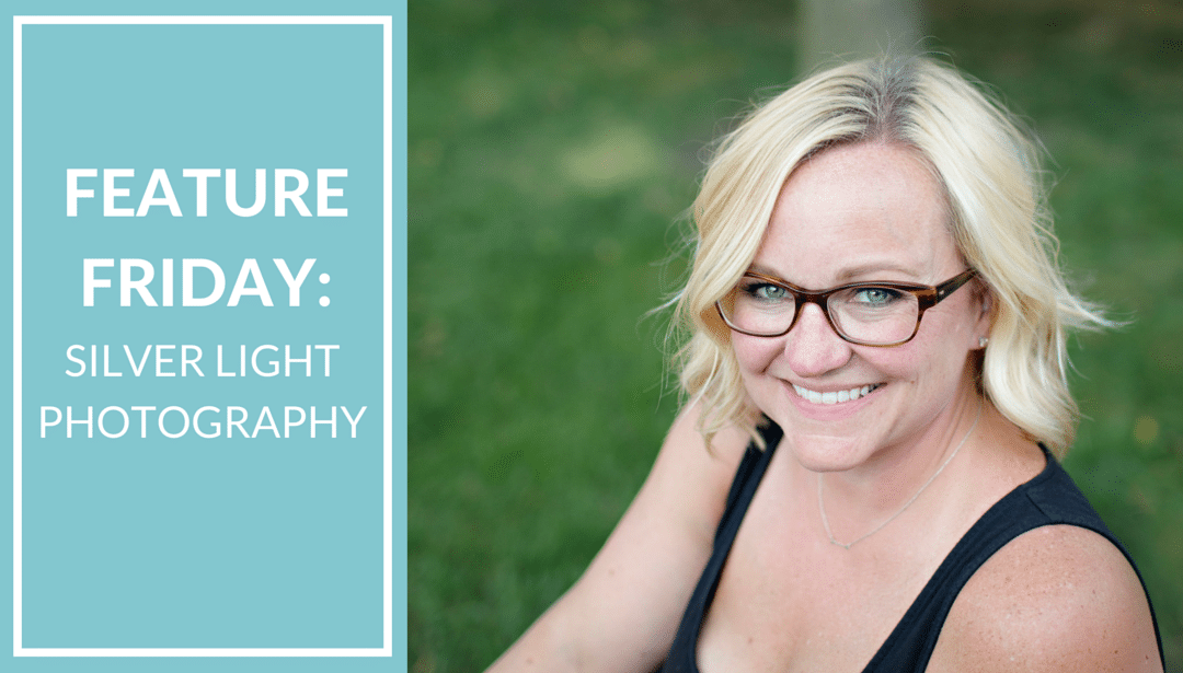 Feature Friday:  Silver Light Photography