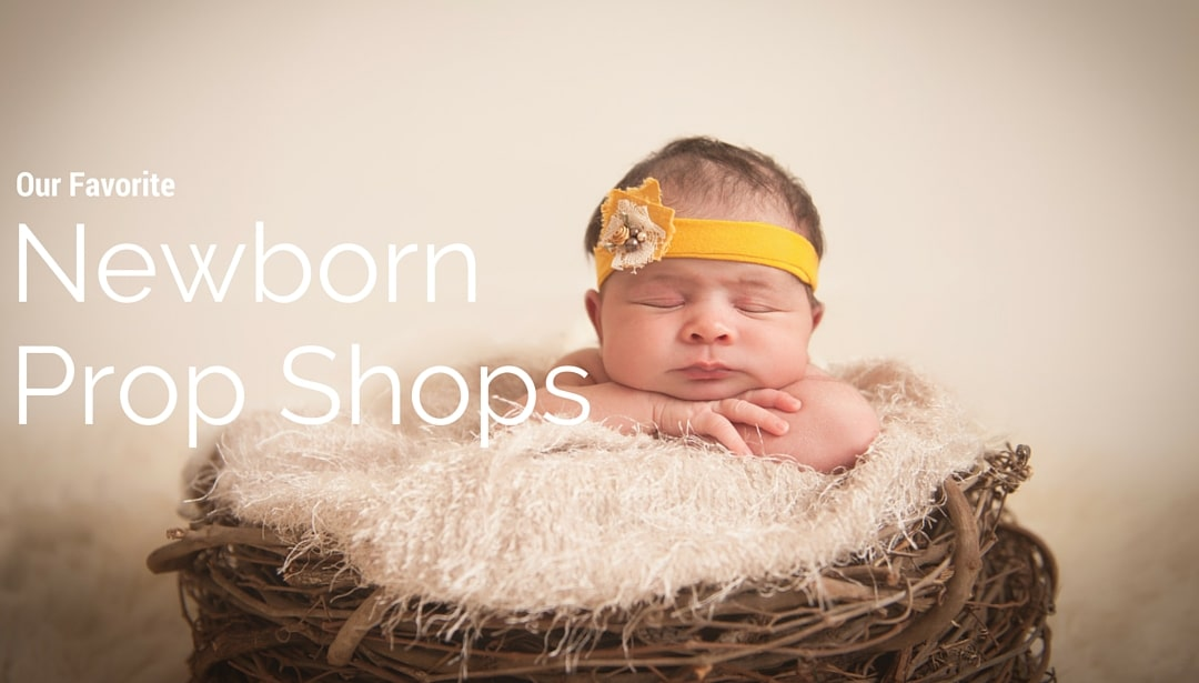 Best Newborn Prop Shops for Photographers