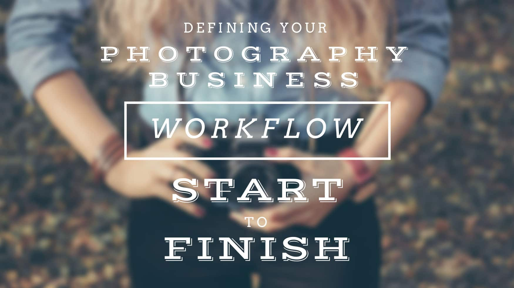 photography, business, workflow, studio management program, to do, automate, client management, client experience