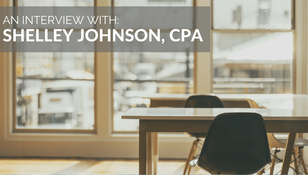 Interview with Shelley Johnson, CPA