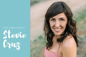 Feature Friday:  Stevie Cruz