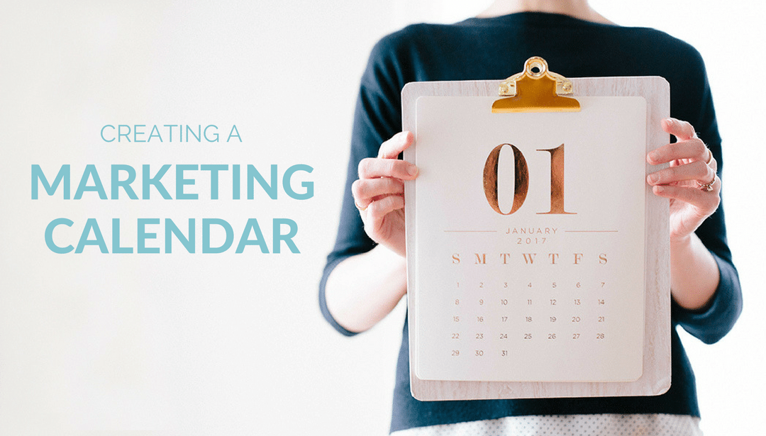 Creating a Marketing Calendar