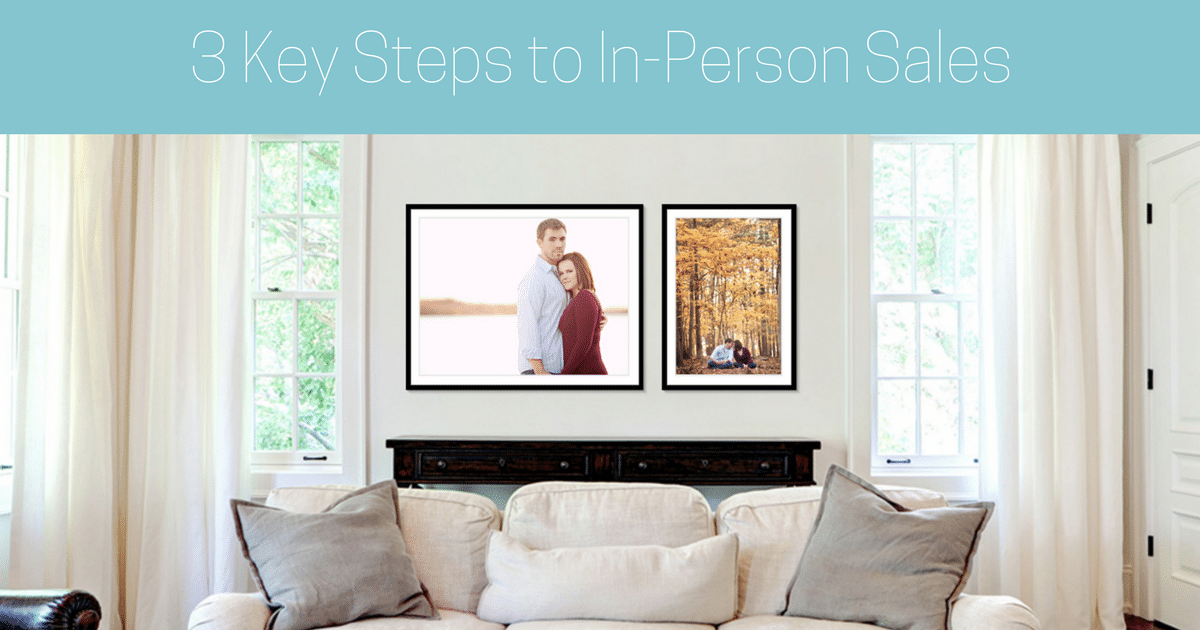 3 Key Steps to In-Person Sales