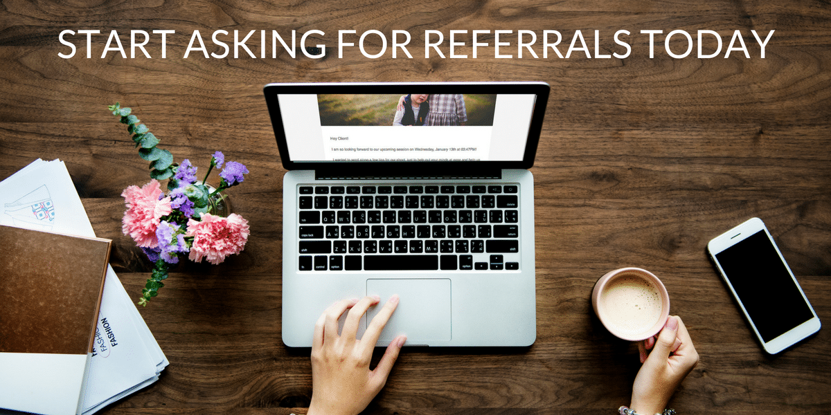 referral, client, email, workflow, automate, business, photography