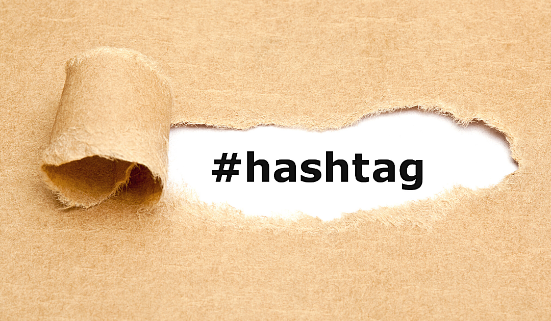 Using hashtags to increase engagement
