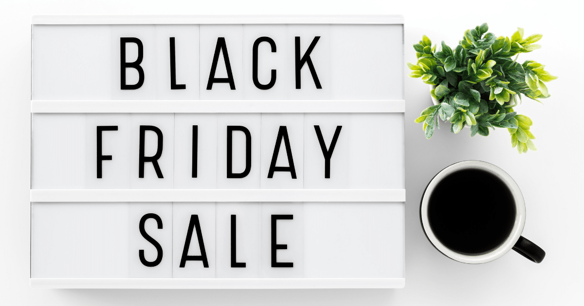 OUR FAVORITE BLACK FRIDAY DEALS: just for you!