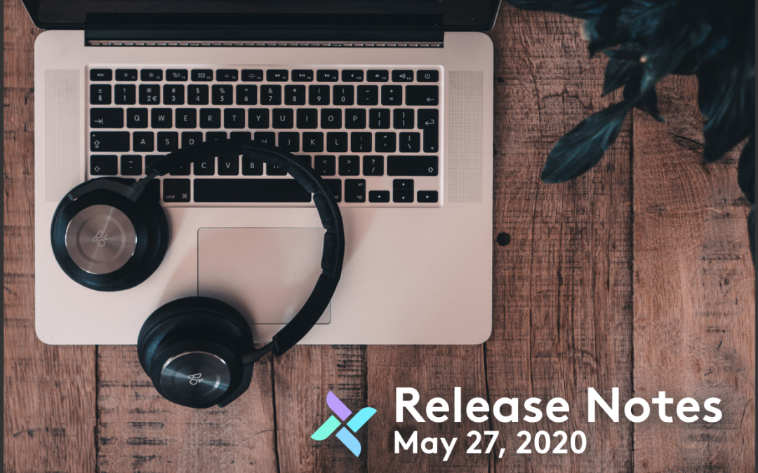 Release Notes: May 27, 2020