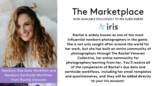 Rachel Vanoven is one of the most influential newborn photographers. Find her full workflow at the Iris Marketplace.